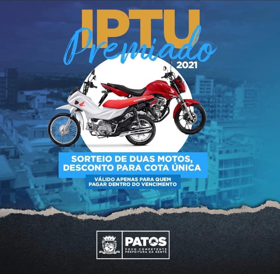 iptu patos - Prefeitura de Patos divulga que sorteios da campanha do IPTU premiado 2021 ocorrerão em junho e setembro
